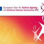 2012: European Year of Active Ageing and Solidarity between Generations